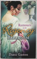 Rumours in the Regency Ballroom (Regency Collection)