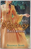 Rake in the Regency Ballroom (Regency Collection)