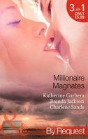 Millionaire Magnates (By Request)