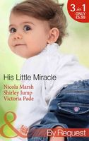 His Little Miracle (By Request)