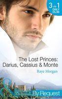 The Lost Princes: Darius, Cassius & Monte (By Request)