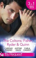 The Coltons: Fisher, Ryder & Quinn (By Request)