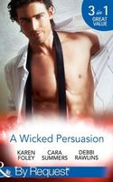 A Wicked Persuasion (By Request)