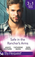 Safe In The Rancher's Arms (By Request)