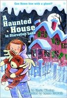 A Haunted House in Starvation Lake