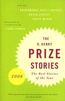 The O. Henry Prize Stories 2008
