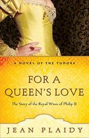 The Spanish Bridegroom / For a Queen's Love