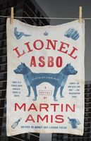 Lionel Asbo: The State of England by Martin Amis