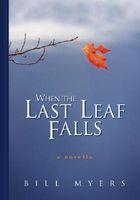 When the Last Leaf Falls