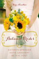 Autumn Brides: A Year of Weddings