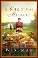 A Christmas Miracle by Beth Wiseman