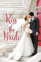 Kiss the Bride (Year of Weddings)