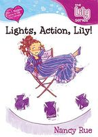 Lights, Action, Lily!