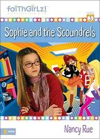 Sophie and the Scoundrels / Sophie Under Pressure