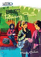 Project: Rasing Faith