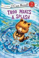 Troo Makes a Big Splash
