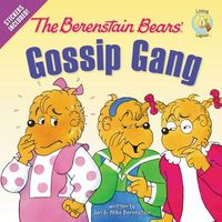 The Berenstain Bears' Gossip Gang