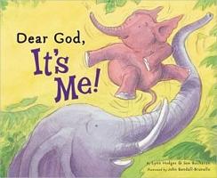 Dear God, It's Me