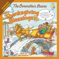 The Berenstain Bears: Thanksgiving Blessings