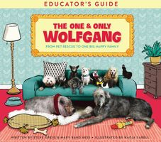 The One and Only Wolfgang Educator's Guide