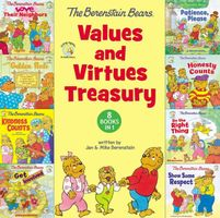 The Berenstain Bears Values and Virtues Treasury