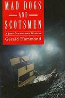 Mad Dogs & Scotsmen