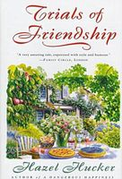 Trials of Friendship
