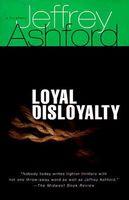 Loyal Disloyalty