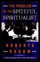 The Problem of the Spiteful Spiritualist