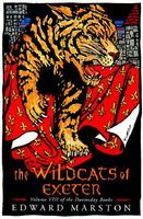 The Wildcats of Exeter by Edward Marston