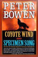 Coyote Wind / Specimen Song