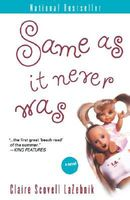 Same As It Never Was / Olivia's Sister
