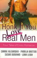 Honk If You Love Real Men