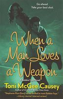 When a Man Loves a Weapon
