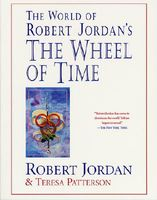 World of Robert Jordan's The Wheel of Time by Robert Jordan