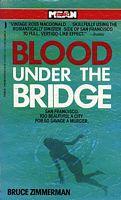 Blood Under the Bridge
