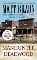 Manhunter / Deadwood