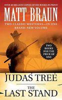 Judas Tree / The Last Stand