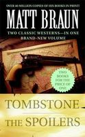 Tombstone / The Spoilers