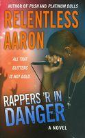Rappers 'R in Danger