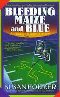 Bleeding Maize and Blue
