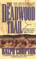 The Deadwood Trail