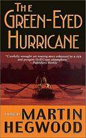 The Green-Eyed Hurricane