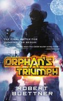 Orphan's Triumph by Robert Buettner