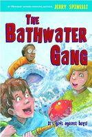 The Bathwater Gang