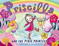 Priscilla and the Pixie Princess