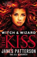 The Kiss by James Patterson; Jill Dembowski