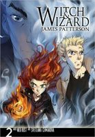Witch and Wizard: The Manga, Volume 2