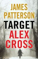 Target: Alex Cross by James Patterson