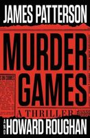 Murder Games by James Patterson; Howard Roughan